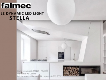 Falmec introduit le Dynamic Led Light sur ses hottes encastrables : SIRIO et STELLA